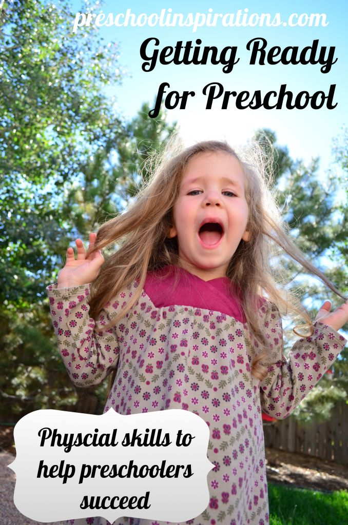 Getting Ready for Preschool Physical Skills by Preschool Inspirations