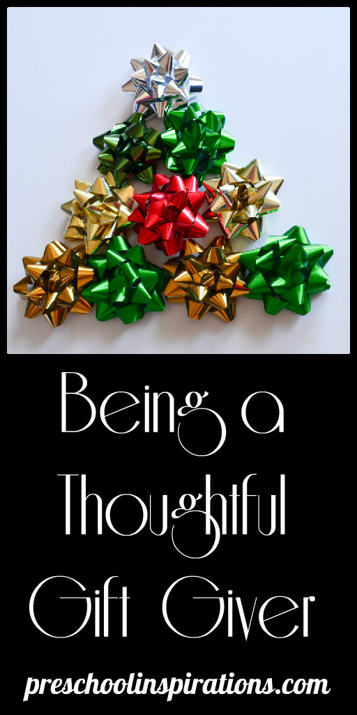 Being a Thoughtful Gift Giver by Preschool Inspirations