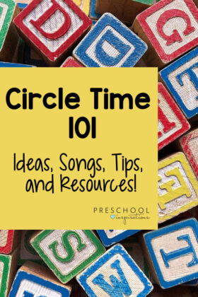 Preschool circle time tips and tricks from a veteran teacher! Find circle time ideas, activities, songs, and more to make your circle time a success! #preschool #prek #kindergarten #circletime #circletimesongs