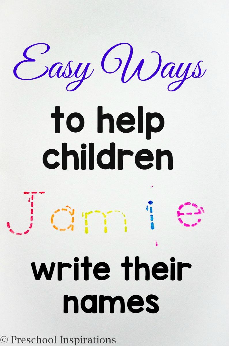 Easy Ways To Help Children Write Their Names