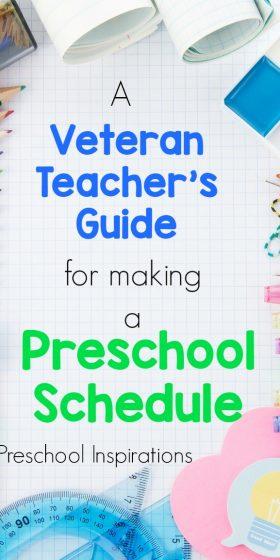 A Veteran Teacher's Guide for Making a Preschool Schedule