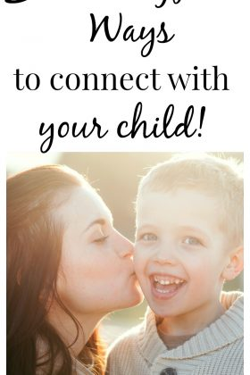 5 of the most meaningful ways to connect with children.