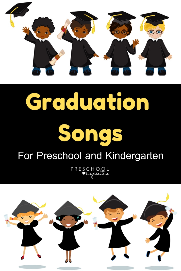 Graduation Songs for Preschool & Kindergarten - Preschool Inspirations