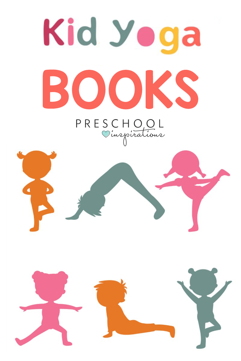 Must Read Kid Yoga Books Preschool Inspirations