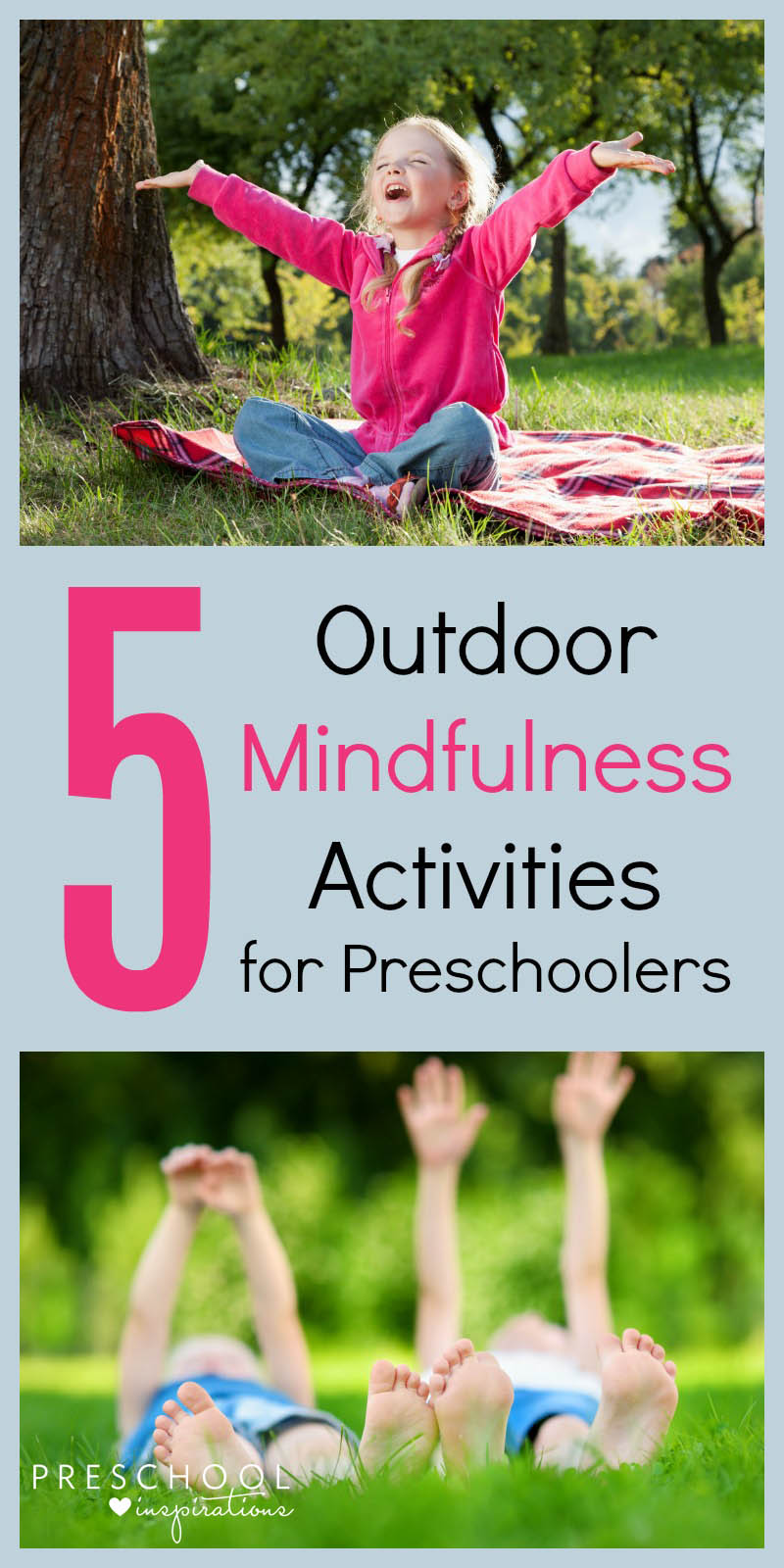 5 Outdoor Mindfulness Activities for Preschoolers. Try these fun and relaxing after-school activities for kids. From Preschool Inspirations.