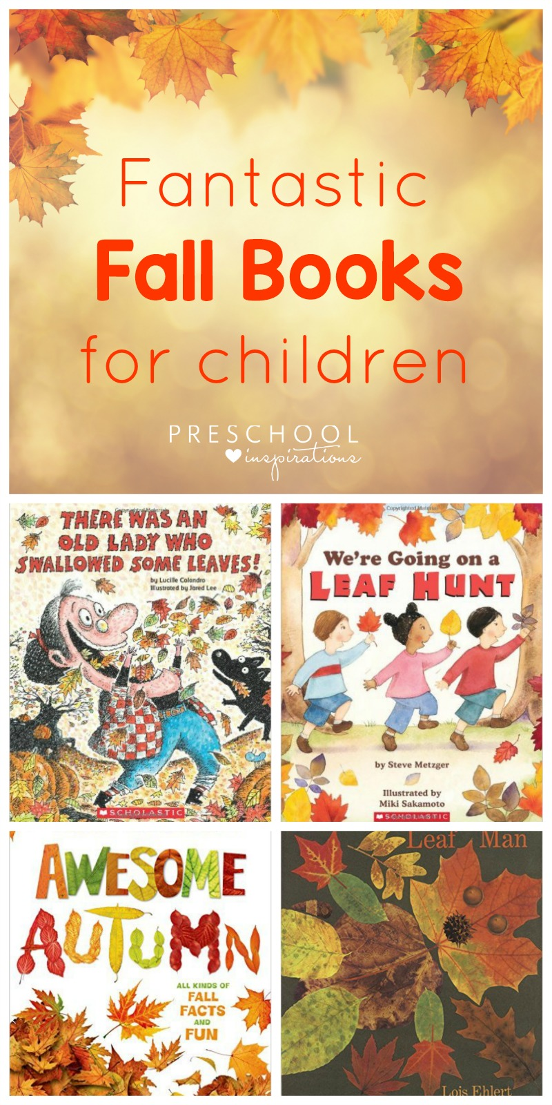 Fantastic Fall Books for Children #toddler #prek #preschool #booksforkids #circletimebooks #readaloud #picturebooks #fallbooks