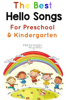 Use these hello songs for circle time for preschool or kindergarten.