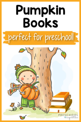 pinnable image of a cartoon boy holding a large pumpkin under a fall tree with a stack of books with the text pumpkin books perfect for preschool