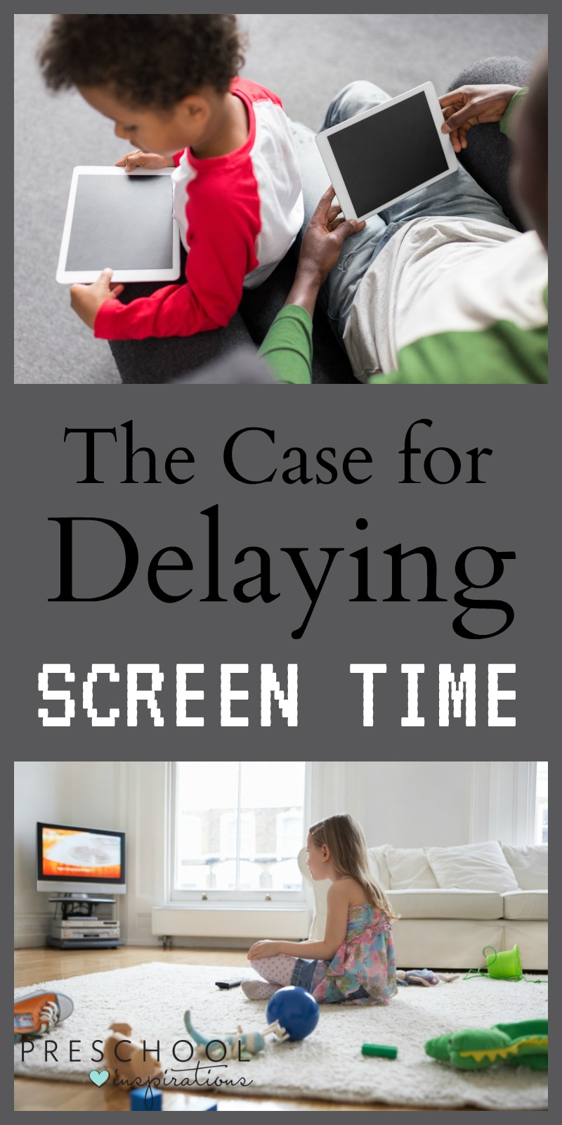 The Case for Delaying Screen Time for Kids. Why and how to limit screen time for young children - 5 tips and practical guidelines. Preschool Inspirations.