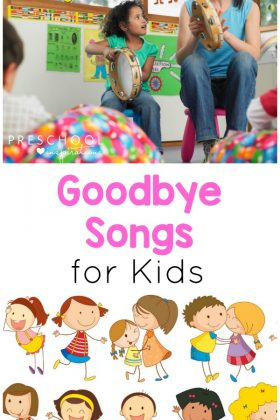 These preschool goodbye songs are perfect kids songs for circle time or as a transition song.