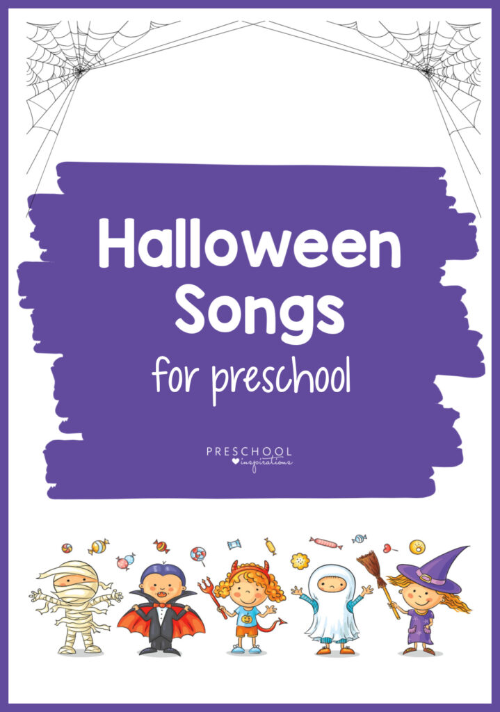 5 preschool kids dressed in halloween costumes under spiderwebs with the text Halloween Songs for preschool