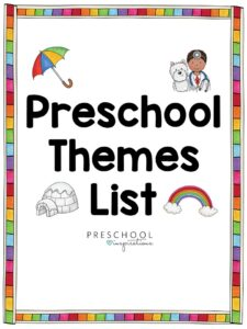 a colorful border surrounds clip art images of a rainbow, igloo, umbrella, and veterinarian with the text, preschool themes list