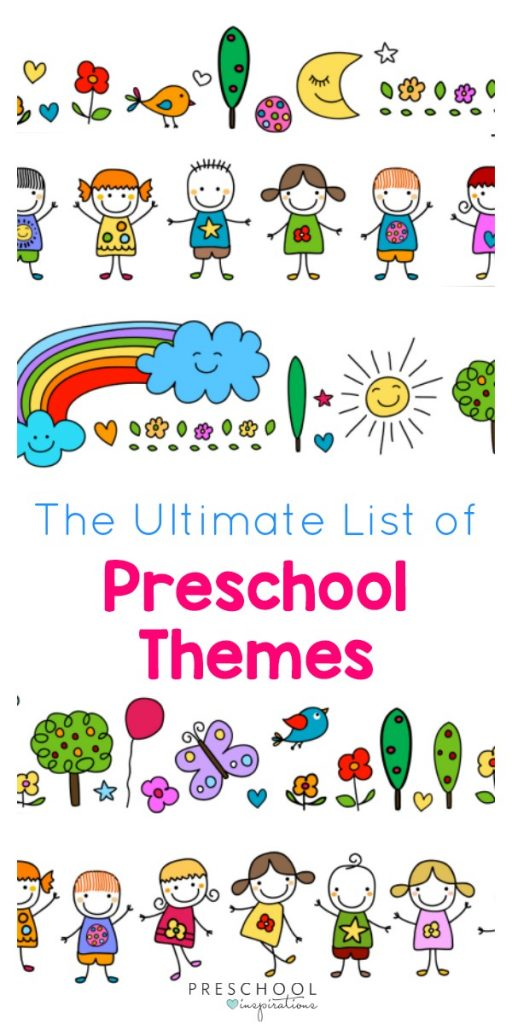 Get a list of preschool themes for teaching, lesson plans, curriculum, and learning activities