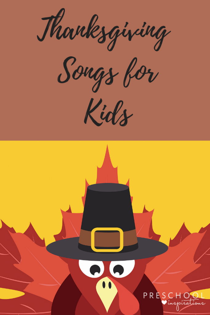 Thanksgiving songs for kids and preschoolers. #songsforkids #preschool