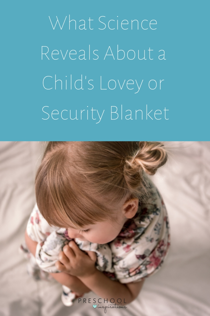 Learn the surprising reasons why your child's security blanket or lovey is supported by science! #preschool #toddler #lovey #kids