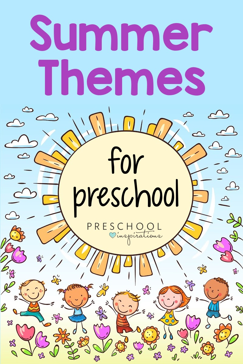 pinnable image of cartoon preschool kids dancing in flowers under a large sun and the text 'summer themes for preschool'