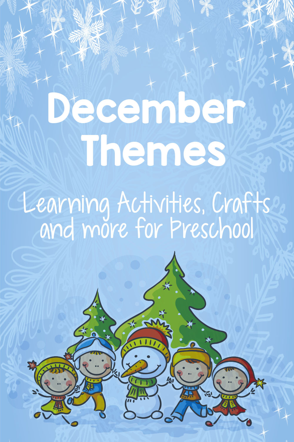 Everything you need for preschool this December! Themes including hands-on activities, crafts, ideas, lesson plans, and more! #preschool #preschoolthemes #december #decembertheme #crafts #preschoolart #preschoolactivities