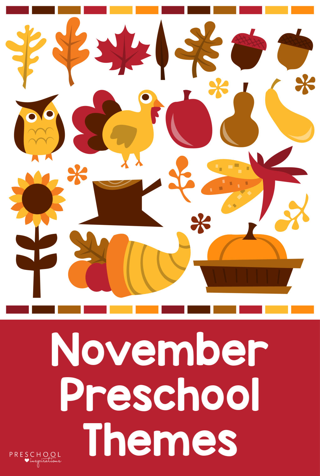 A list of preschool themes for November! Includes fun ideas like dinosaur theme, Thanksgiving theme, leaf theme, fall theme, and more! #preschool #preschoolthemes #fall #thanksgiving