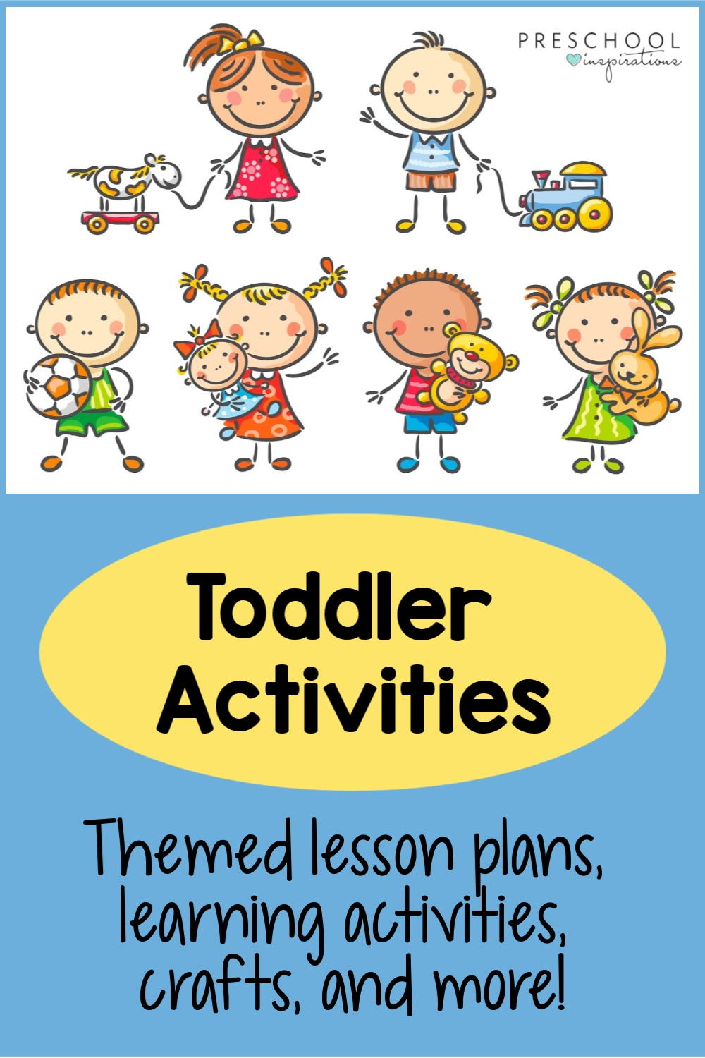 Six cartoon toddler kids playing with the text. toddler activities: themed lesson plans, learning activities, crafts, and more!