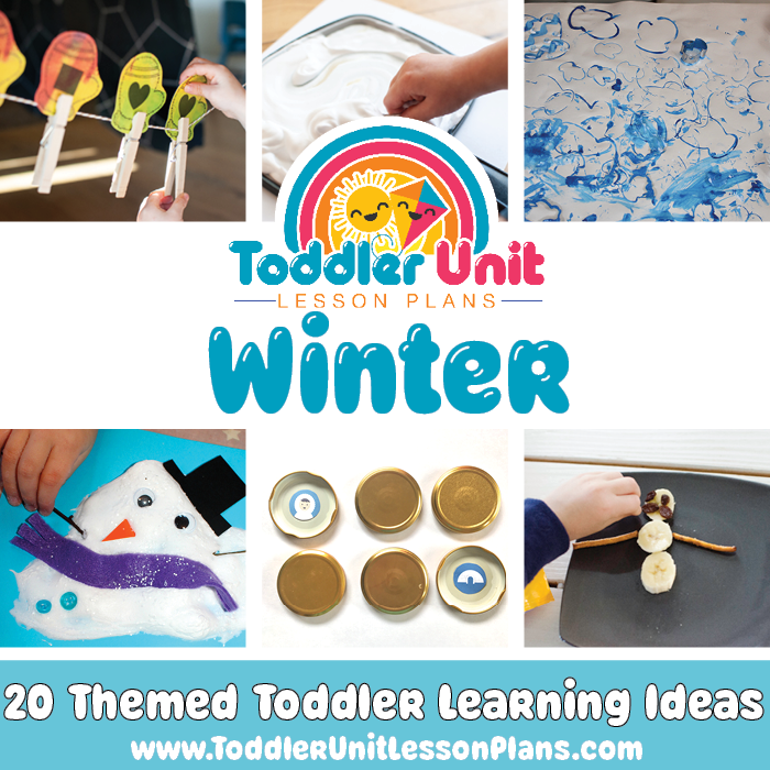 collage of six toddler winter activities with the text toddler unit lesson plans winter
