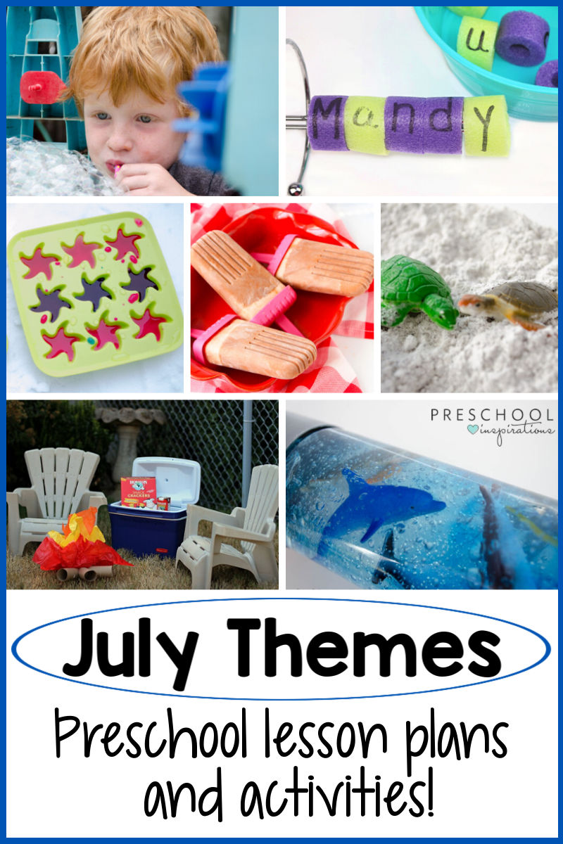 pinnable collage of 7 preschool summer learning activities with the text July Themes preschool lesson plans and activities
