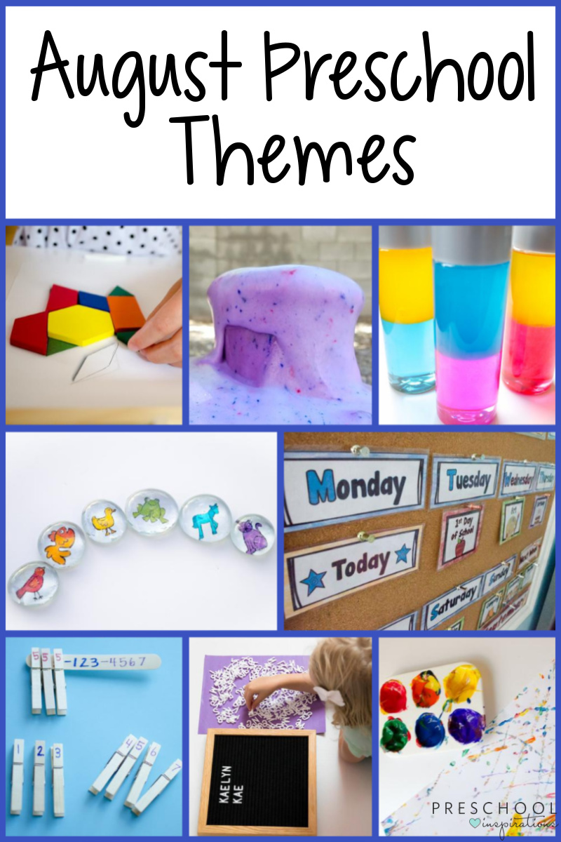 collage of 8 preschool activities with the text august preschool themes