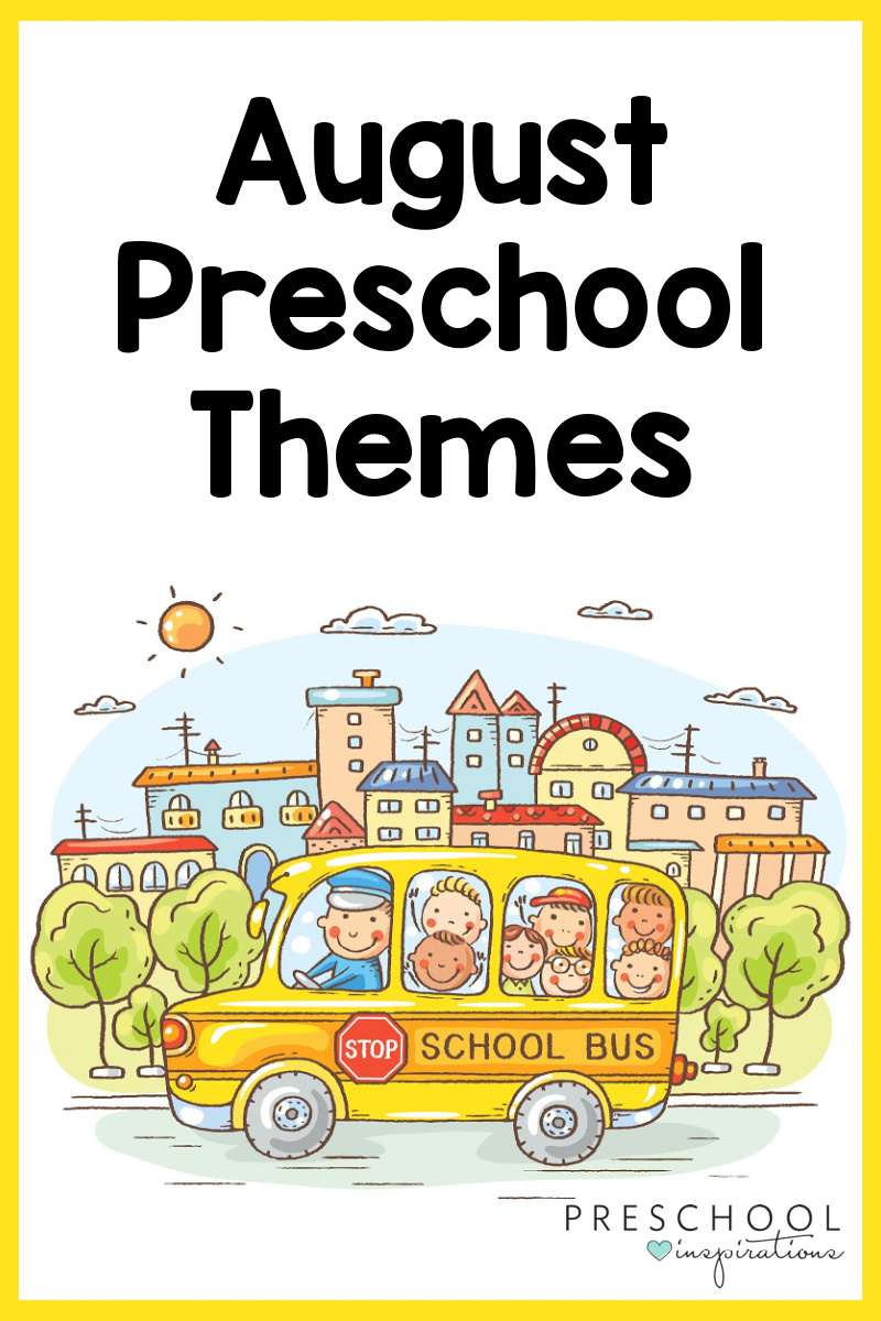 pinnable image of several children on a school bus with the text august preschool themes