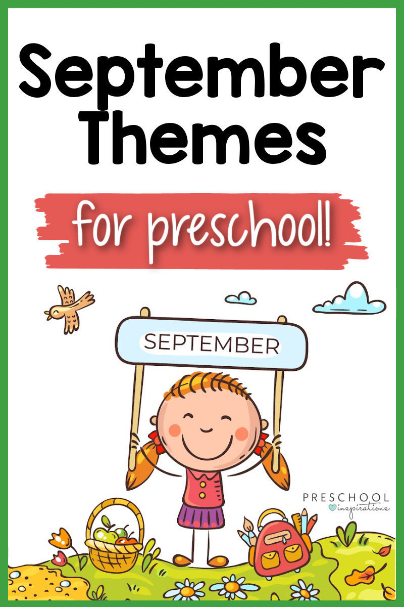 pinnable image of a clip art cute child holding a sign that says 'september' and the text 'september themes for preschool'