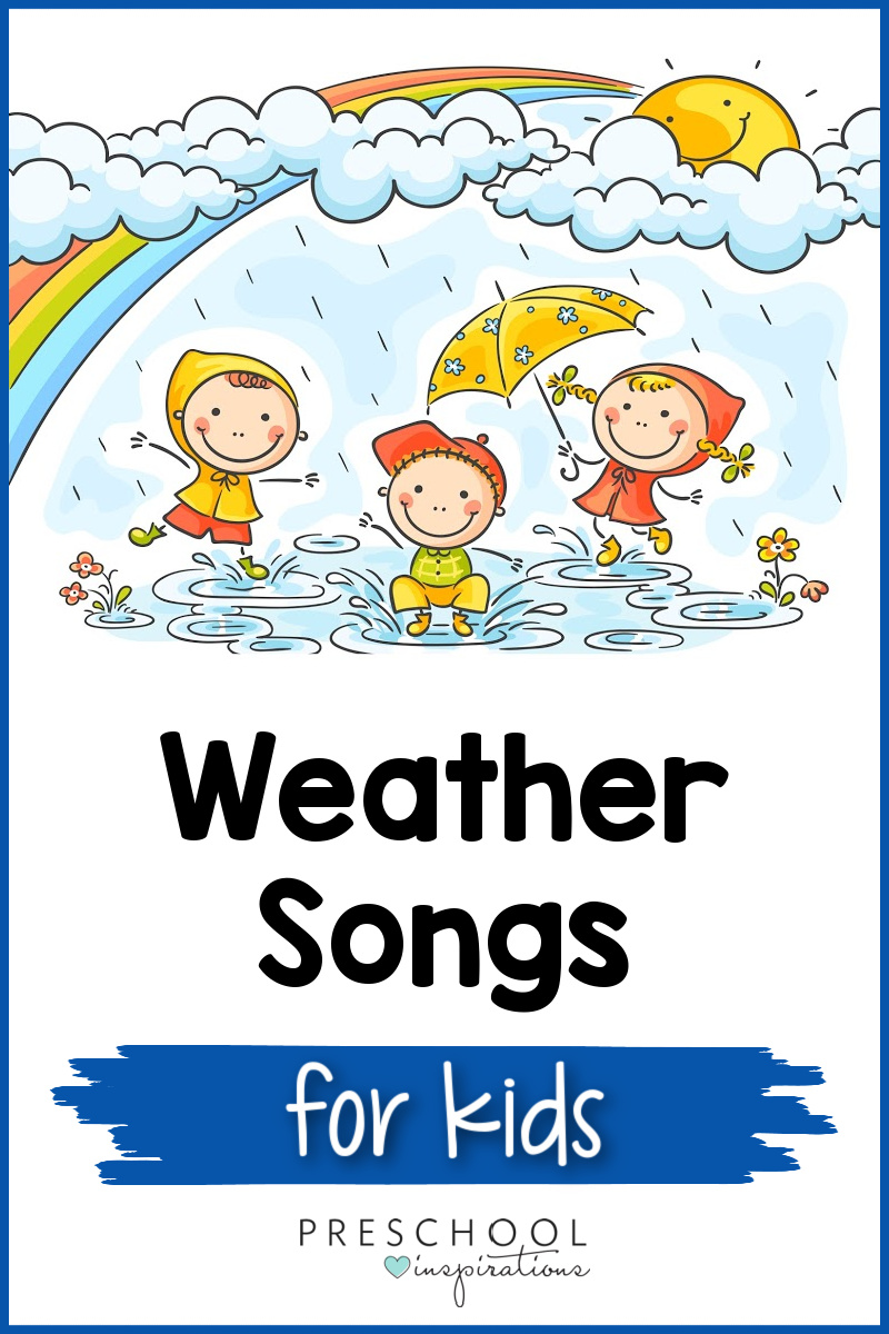 pinnable image of cartoon kids playing in the rain under a rainbow and the text weather songs for kids