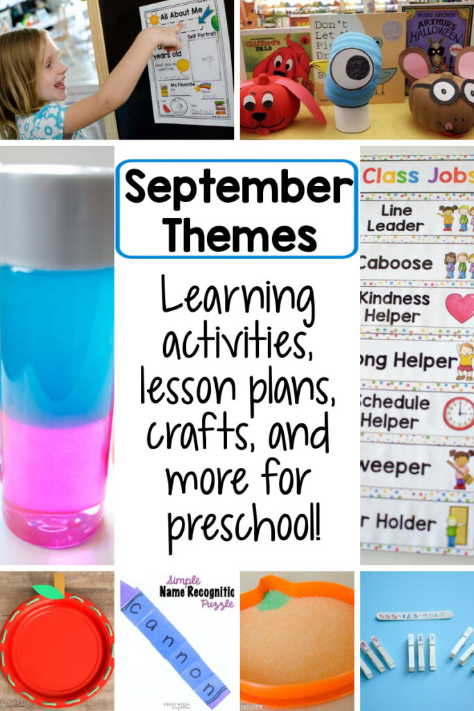 Pinnable image of 8 different preschool activities with the text September themes learning activities, lesson plans, crafts, and more for preschool