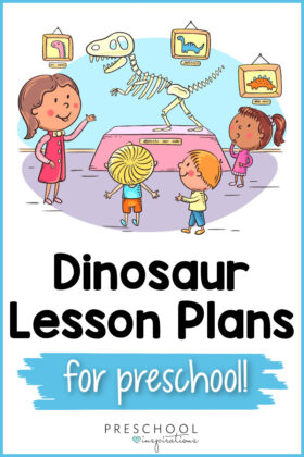 pinnable image of a cartoon preschool class field trip looking at dinosaur bones in a museum with the text dinosaur lesson plans for preschool