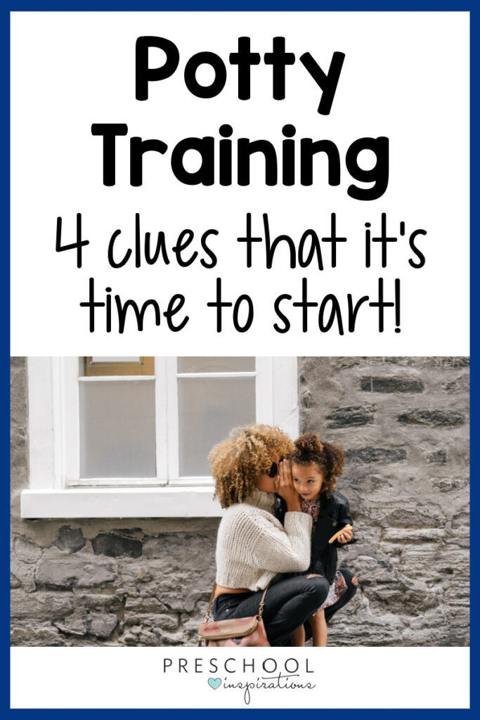 a woman whispering in a young girls' ear with the text, 'potty training: 4 clues that it's time to start!'