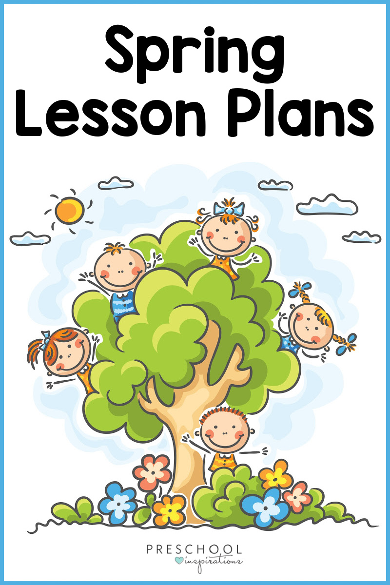 pinnable image of several clip art preschool kids in a spring tree with the text 'spring lesson plans'