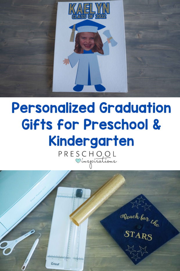 pinnable image of a cricut-made graduation project and the text 'personalized graduation gifts for preschool and kindergarten'