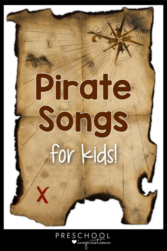 pinnable image of a weathered treasure map with the text pirate songs for kids