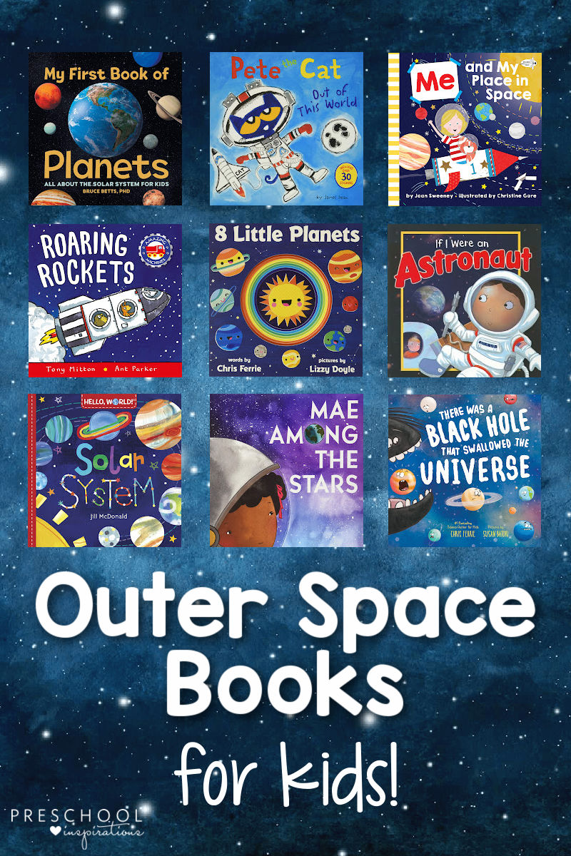 cover images of nine preschool books about space on a starry background with the text outer space books for kids