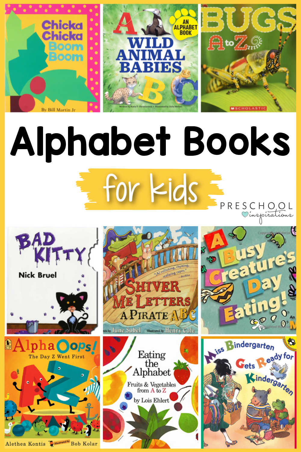 pinnable collage of nine covers of preschool alphabet books and the text alphabet books for kids