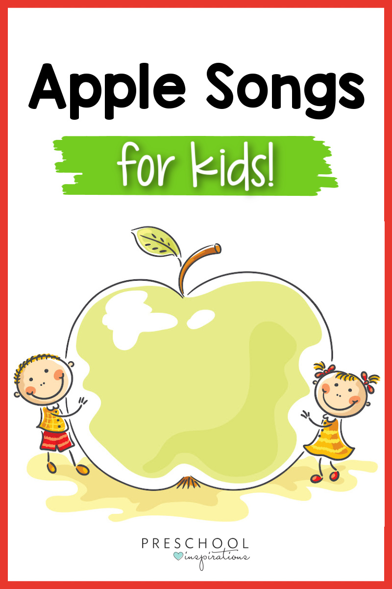 pinnable image of cute clip art kids holding a giant apple and the text 'apple songs for kids'