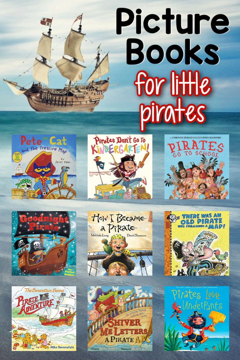 cover images of nine different pirate books sitting on a pirate ship background with the text, 'picture books for little pirates'