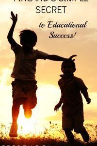 A Simple Secret to Finland's Educational Success